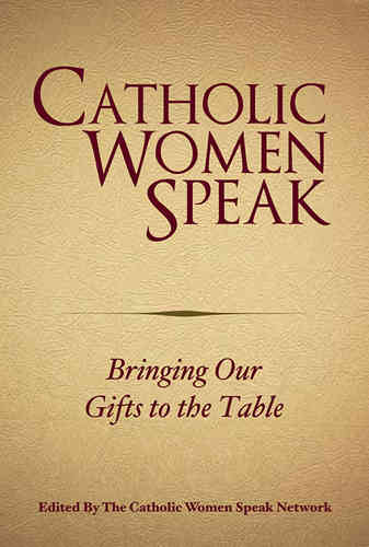Catholic Women Speak - Bringing Our Gifts to the Table (LOW STOCK)